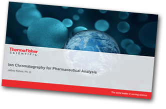 Ion Chromatography for Pharmaceutical Analysis